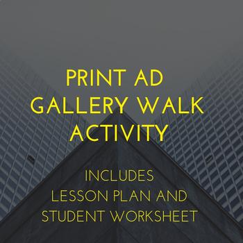 Print Ad Gallery Walk Activity