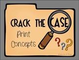 Print Concepts: Crack The Case