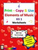 Print-Copy & Use Elements of Music Worksheets Kit 1 British Terminology