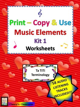 Print-Copy & Use Elements of Music Worksheets Kit 1 Ta TiTi Terminology