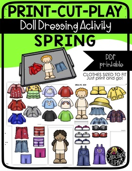 Print Cut Play - SPRING - Doll Dressing Activity