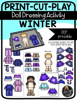 Print Cut Play - WINTER - Doll Dressing Activity