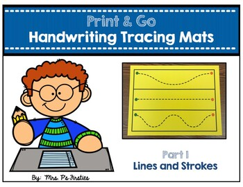 Print & Go Handwriting Tracing Mats (Part 1 - Lines and Strokes)