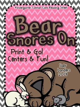 Print & Go Pack! Bear Snores On  {Common Core Reading Street}