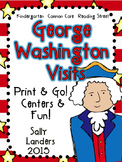Print & Go Pack! GEORGE WASHINGTON VISITS {3.3 Scott Foresman Reading Street}