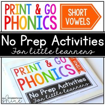 Print & Go Phonics ~ Short Vowels