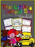 Print & Go Pack! The Little School Bus {Kindergarten Common Core Reading Street}