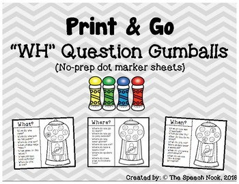 "Print & Go: ""WH"" Question Gumballs"