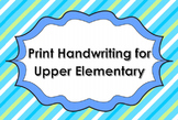 Print Handwriting Practice Book for Upper Elementary