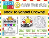 Print It Out OR Color Your Own - CROWNS!  First Day of School - K-2
