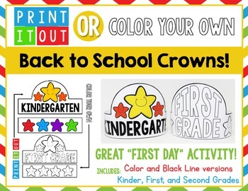 Print It Out OR Color Your Own - CROWNS!  First Day of Sch