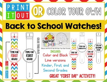 Print It Out OR Color Your Own - WATCHES!  First Day of School - K-2