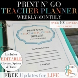 Print N' Go Weekly/Monthly Teacher Planner {FREE Updates for LIFE}
