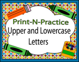 Print-N-Practice Upper and Lowercase Letters