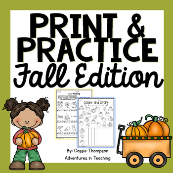 Print & Practice: Fall Math & Literacy by Cassie Thompson