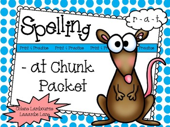 Spelling Print & Practice -at Chunk Mini Pack