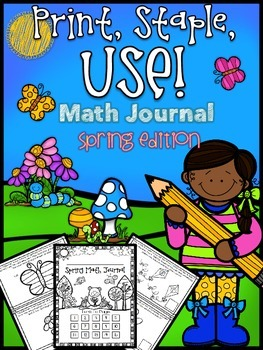 Print, Staple, And Use Math Journal - Spring Edition