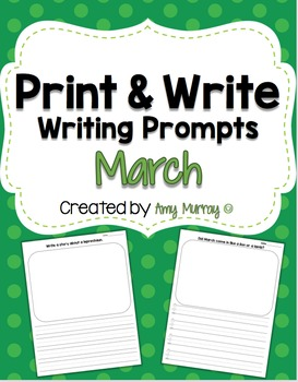 Print & Write March Writing Prompts