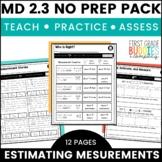 Measurement Estimates | MD 2.3 | No Prep Tasks | Assessment | Worksheets