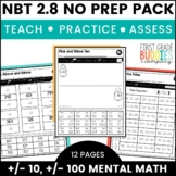 Print a Standard 2.NBT.8 {Adding / Subtracting 10 and 100} No Prep Pack