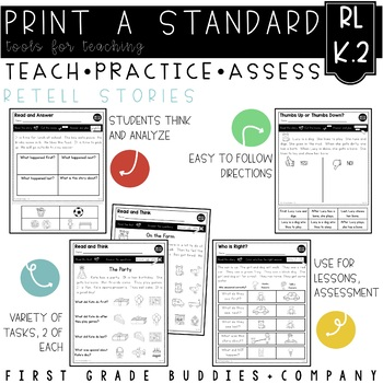 Print a Standard RL K.2 {Retell Key Details} No Prep Activities + Assessment
