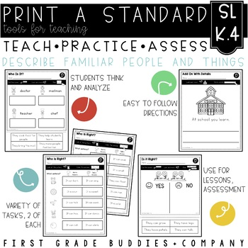 Print a Standard SL K.4 {Describe Familiar Things} Activities + Assessments