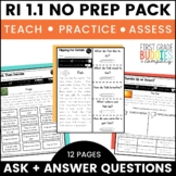 Print a Standard RI 1.1{Ask & Answer Questions} No Prep Activities + Assessments