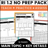 Main Idea and Key Details | RI 1.2 | No Prep Tasks | Assessment | Worksheets