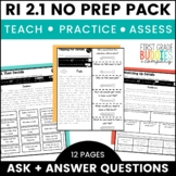 Print a Standard RI 2.1 {Ask and Answer Questions} Activities + Assessments