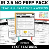 Print a Standard RI 2.5 {Text Features} No Prep Activities + Assessments