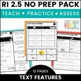Text Features   RI 2.5   No Prep Tasks   Assessment   Worksheets