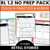 Retelling, Central Message RL 1.2 | No Prep Tasks for Instruction and Assessment