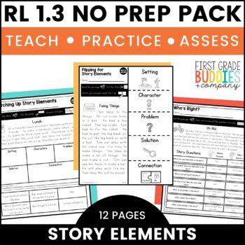 Print a Standard RL 1.3 {Story Elements} No Prep Pack