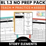 Story Elements | RL 1.3 | No Prep Tasks | Assessment | Worksheets