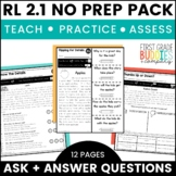Print a Standard RL 2.1 {Ask & Answer Questions} Activities + Assessments