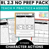 Characters | RL 2.3 | No Prep Tasks | Assessment | Worksheets