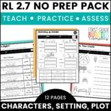 Characters, Setting, Plot | RL 2.7 | No Prep Tasks | Assessment | Worksheets
