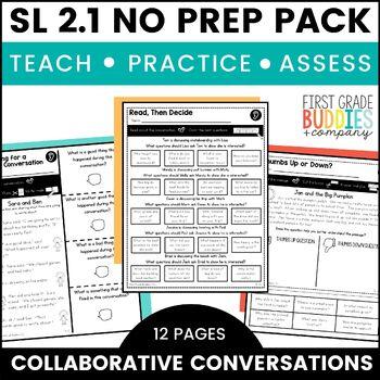 Collaborative Conversations   SL 2.1   No Prep Tasks   Assessment   Worksheets