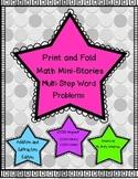 Print and Fold Multi-Step Math Mini-Stories (Word Problems)