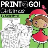 Print and Go! Christmas Math and Literacy (NO PREP)  Dista