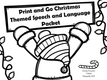 Print and Go Christmas Themed Articulation and Language Wo
