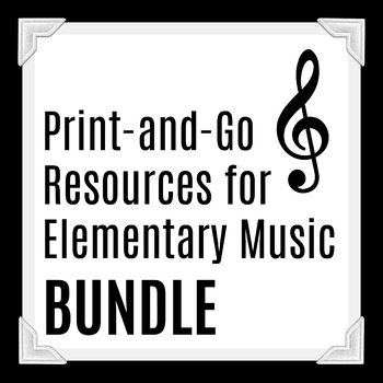 Print-and-Go Elementary Music Resources - BUNDLE with worksheets - Use for Sub!