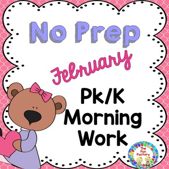 Morning Work February  PK and K