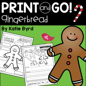 Print and Go! Gingerbread - Math and Literacy Activities NO PREP
