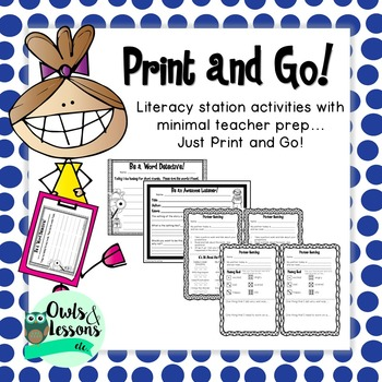 Print and Go! Literacy Station Activities