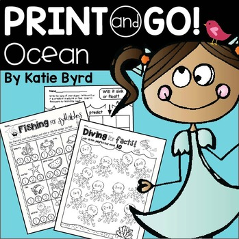 Print and Go! Ocean Math and Literacy (NO PREP) by Katie Byrd | TpT