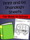 Print and Go Phonology Sheets for Back to School