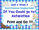 Print and Go  Reading Street - If You Could Go to Antarcti