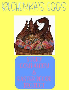 Print and Go!  Rechenka's Eggs Story Companion and Easter Art Project