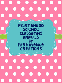 Print and Go Science Classifying Animals